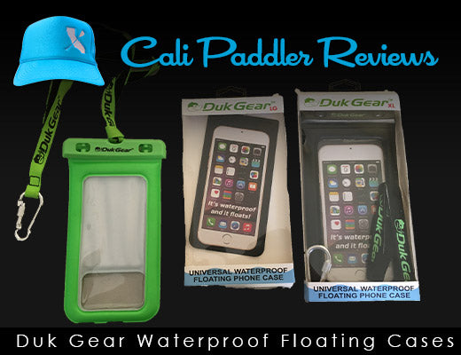 CP Review - Duk Gear Waterproof Floating Cell Phone Case