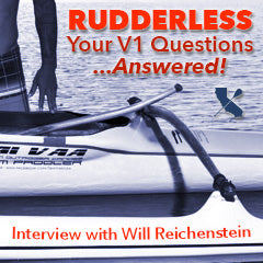 All about the V1 - Interview with Will Reichenstein on Paddling Rudderless Canoes