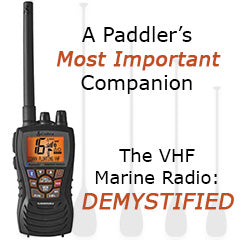 VHF Radio Demystified – The most important part of your paddle safety kit