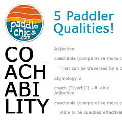 Paddlechica and Cali Paddler Collaboration Coachability