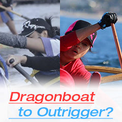 Dragon Boat to Outrigger