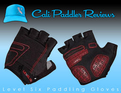 Level Six Paddling Gloves Review