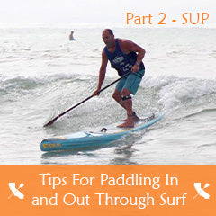 SUP Tips for Paddling in and out of Surf