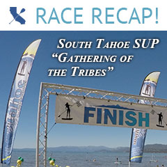 South Tahoe Summer SUP Series Gathering of the Tribes