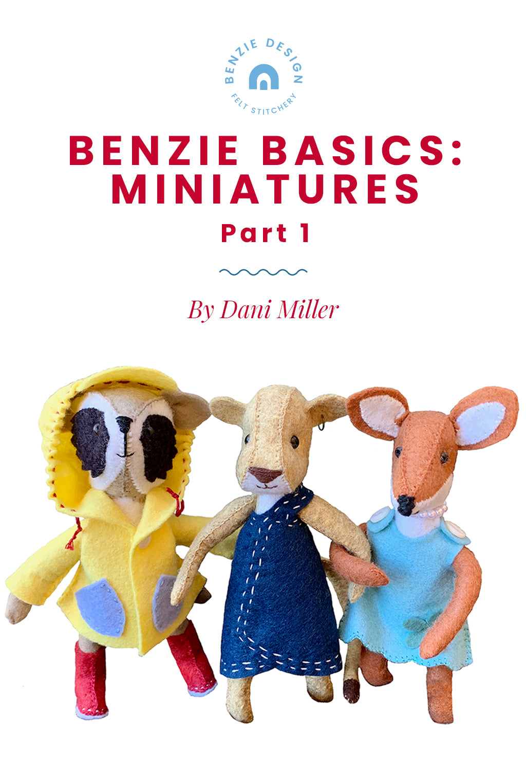 Benzie Basics: Miniatures Series Part One