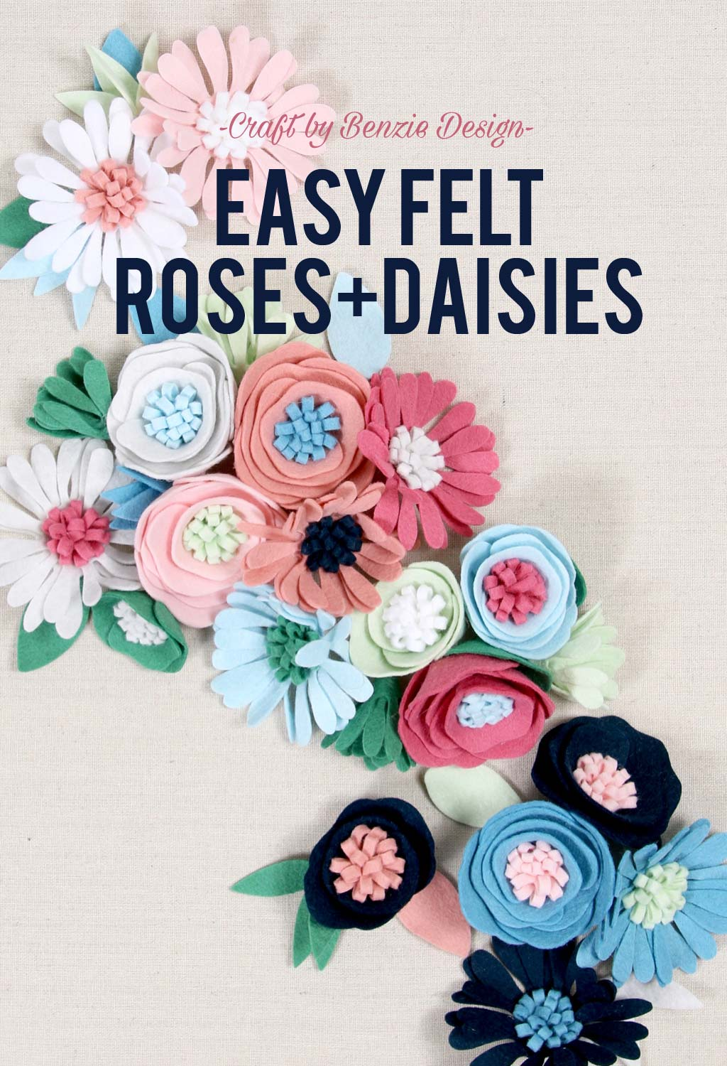 Easiest Felt Roses and Daisies