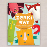 The Zenki Way: A Guide to Designing & Enjoying Your Own Creative Softies