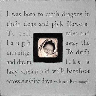 Sugarboo Designs I Was Born To Catch Dragons Photobox