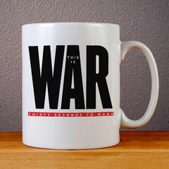 30 Seconds to Mars This is War Ceramic Coffee Mugs