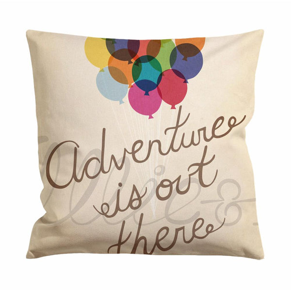 Adventure Is Out There Up Quote Cushion Case / Pillow Case