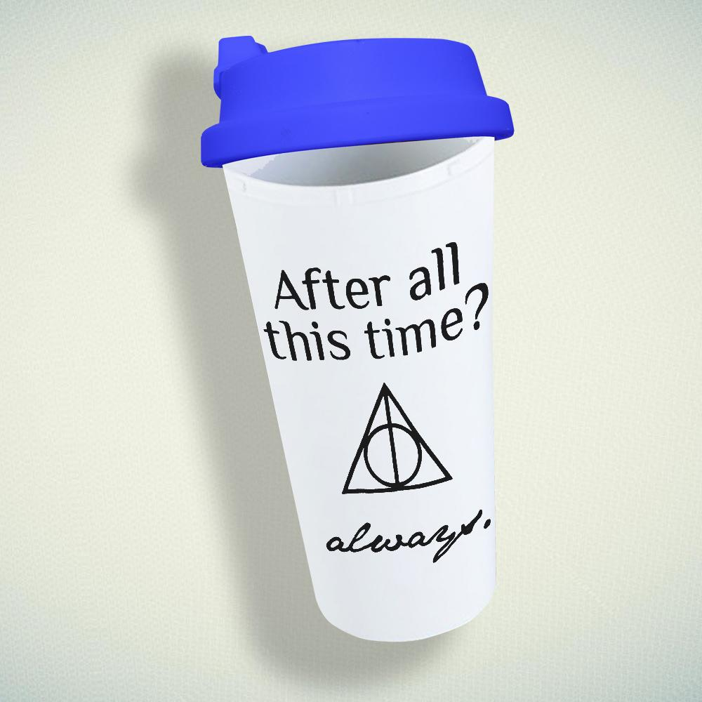 After All This Time Always Double Wall Plastic Mug