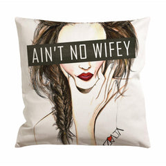 Aint No Wifey Girl Cushion Case / Pillow Case