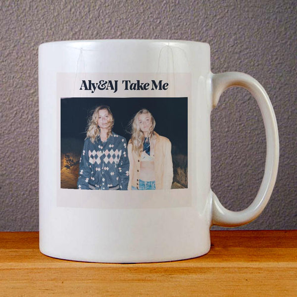 Aly and AJ Take Me Ceramic Coffee Mugs