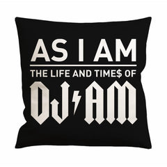 As I Am The Life and Times of DJ Am Cushion Case / Pillow Case