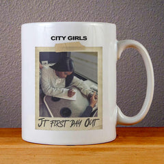 City Girls JT First Day Out Ceramic Coffee Mugs