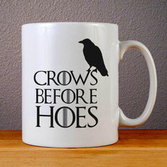 Crows Before Hoes Game of Thrones Ceramic Coffee Mugs