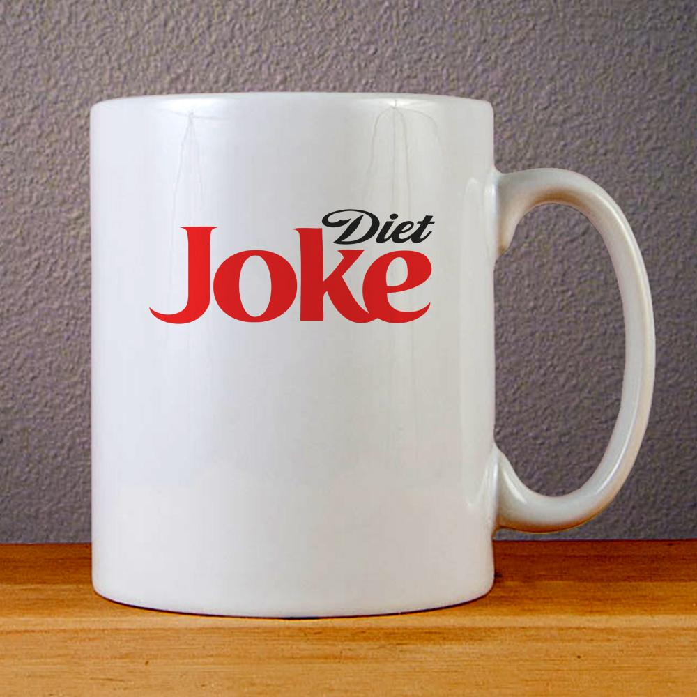 Diet Joke Ceramic Coffee Mugs