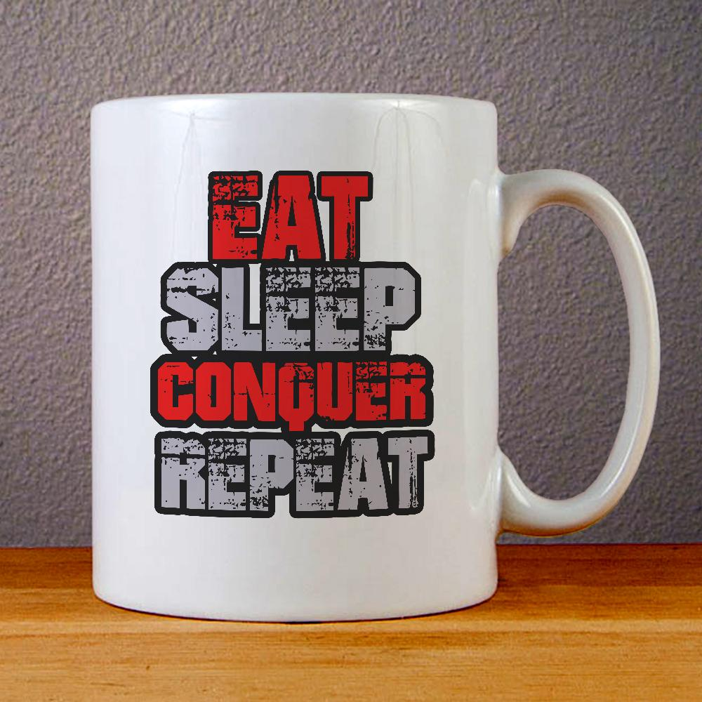 Eat Sleep Conquer Repeat Ceramic Coffee Mugs