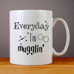 Everyday I am Mugglin Ceramic Coffee Mugs