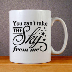 Firefly You Can't Take The Sky from Me Ceramic Coffee Mugs