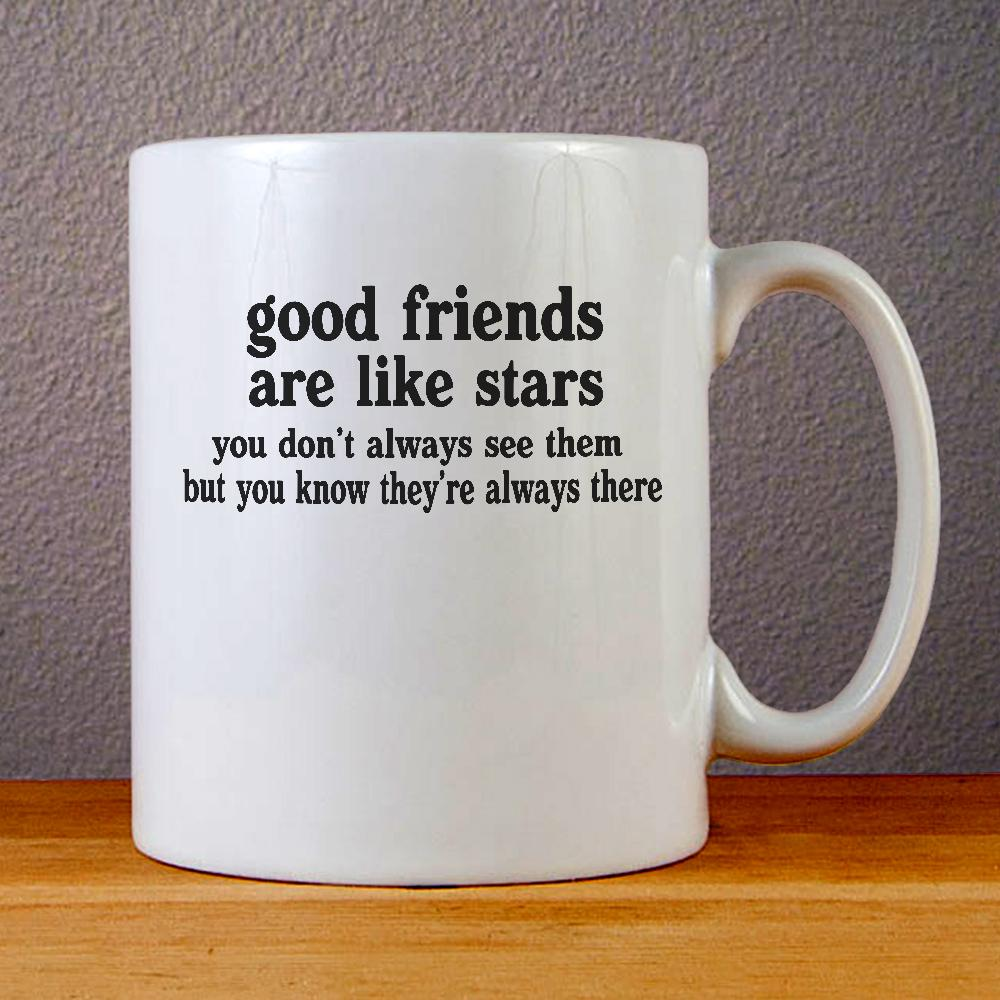 Good Friends Quotes Ceramic Coffee Mugs