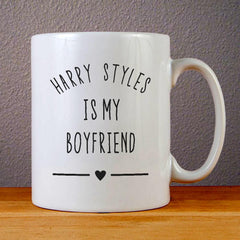 Harry Styles is My Boyfriend Ceramic Coffee Mugs