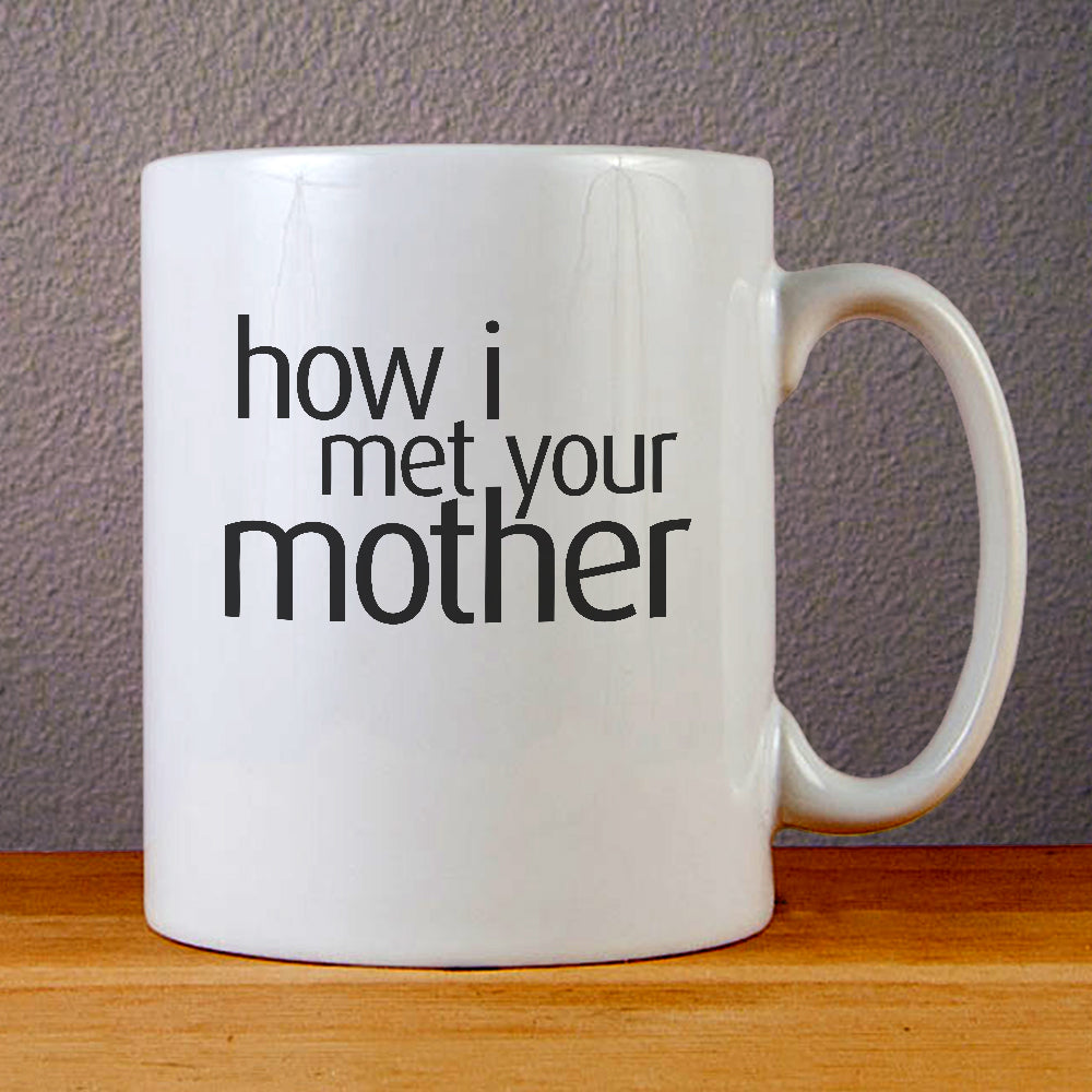 How I Met Your Mother Logo Ceramic Coffee Mugs