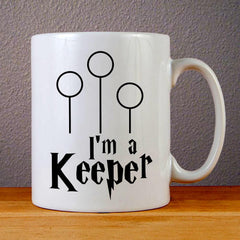 I'M A Keeper Ceramic Coffee Mugs