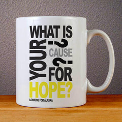 John Green Cause for Hope Ceramic Coffee Mugs