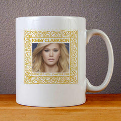 Kelly Clarkson Greatest Hits Chapter One Ceramic Coffee Mugs