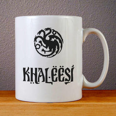 Khaleesi Logo Ceramic Coffee Mugs