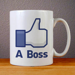 Like A Boss Ceramic Coffee Mugs