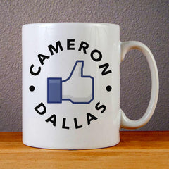 Like Cameron Dallas Ceramic Coffee Mugs