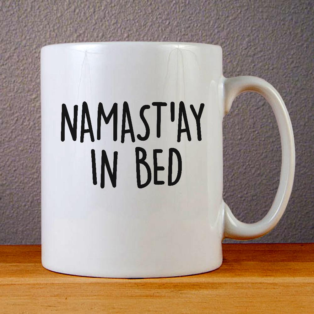 Namastay In Bed Ceramic Coffee Mugs