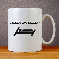 Need for Sleep Ceramic Coffee Mugs