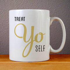 Treat Yo Self Ceramic Coffee Mugs