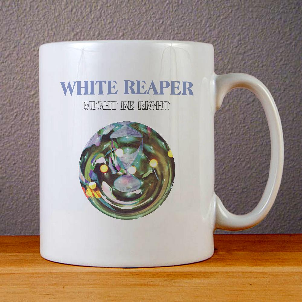 White Reaper Might Be Right Ceramic Coffee Mugs