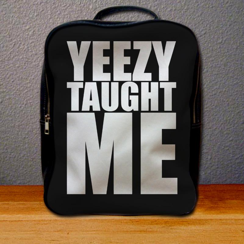 Yeezy Taught Me Backpack for Student