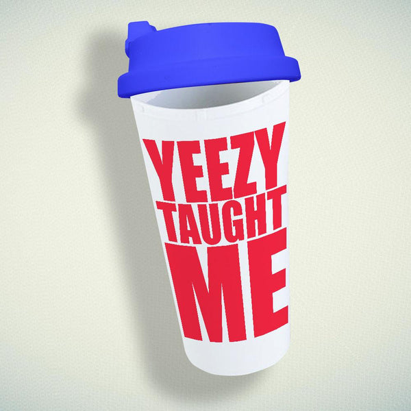 Yeezy Taught Me Double Wall Plastic Mug