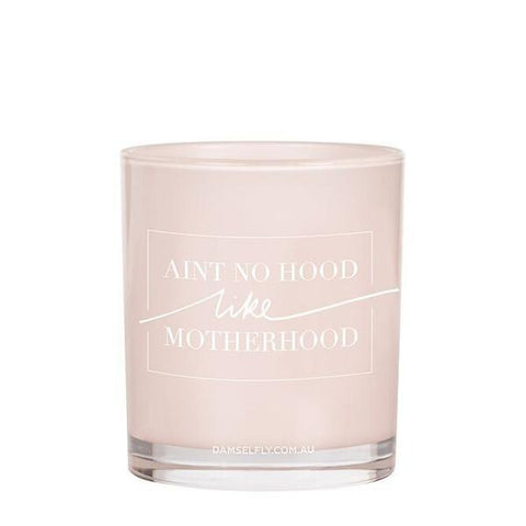 "Large Quote Candle ""Ain't No Hood Like Motherhood"" - Evie Scent"