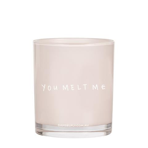 "Large Quote Candle - ""You Melt Me"" Blush, Evie"