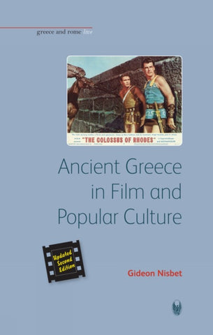 Ancient Greece in Film and Popular Culture (Revised second edition)