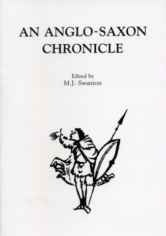 An Anglo-Saxon Chronicle