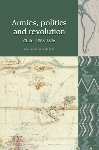 Armies, Politics and Revolution