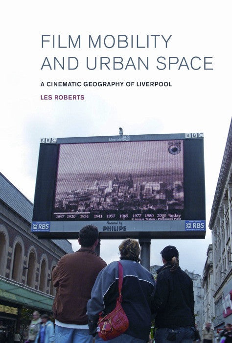 Film, Mobility and Urban Space