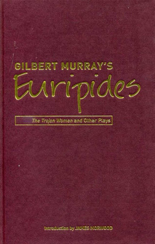 Gilbert Murray's Euripides