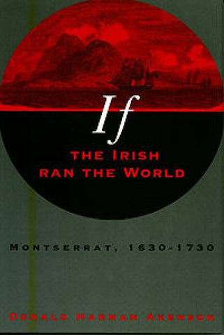 If the Irish Ran the World: Montserrat, 1630-1730