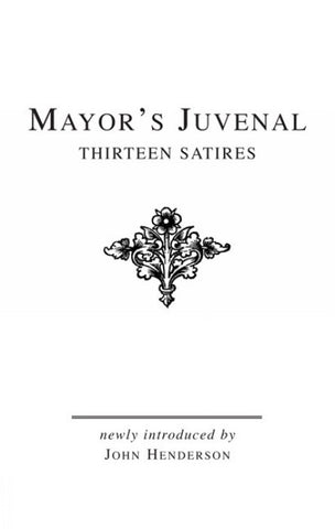 Mayor's Juvenal (Vol. I)