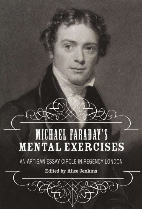 Michael Faraday's Mental Exercises