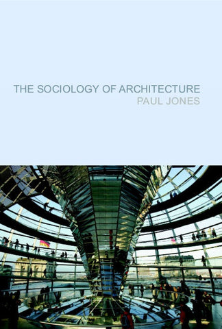 The Sociology of Architecture